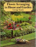 Flower arranging in house and garden